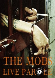 THE MODS LIVE PAROLE